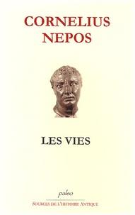 Cornelius Nepos - Les vies.