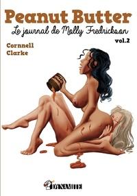 Cornnell Clarke - Peanut Butter, le journal de Molly Fredrickson Tome 2 : .
