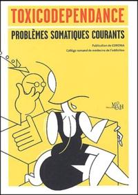 Toxicodépendance : problèmes somatiques courants.pdf