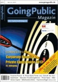 "Corporate Finance & Private Equity Guide 2013 - Mit dem ""Who is who 2013"" - über 1 300 Adressen, ca. 600 Profile."
