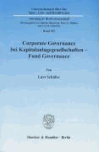 Corporate Governance bei Kapitalanlagegesellschaften - Fund Governance.