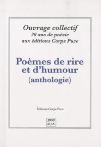 Corps Puce - Poèmes de rire et d'humour - Anthologie de poèmes publiés par les éditions Corps Puce (1999-2009).