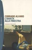 Corrado Alvaro - L'Amata alla finestra.