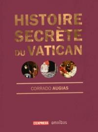 Corrado Augias - Histoire secrète du Vatican.