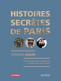 Corrado Augias - Histoires secrètes de Paris.