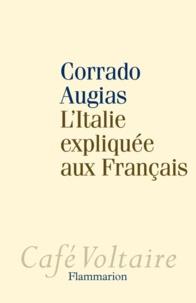 Corrado Augias - L'Italie expliquée aux Français.