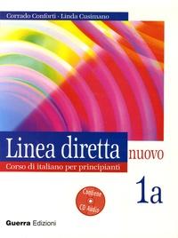 Corrado Conforti et Linda Cusimano - Linea diretta nuovo 1a - Corso di italiano per principianti, lezioni e esercizi. 1 CD audio