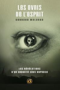 Corrado Malanga et Corrado Malanga - Les OVNIS de l'esprit.