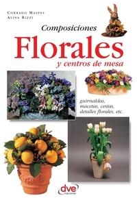 Corrado Maspes et Alina Rizzi - Composiciones florales y centros de mesa. Guirnaldas, macetas, cestas, detalles florales, etc.