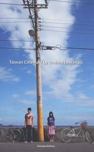 Corrado Neri et Kirstie Gormley - Le cinéma taiwanais - Editions bilingue. 1 DVD