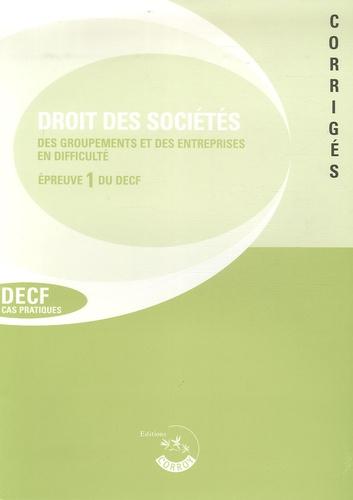 Corroy - Droit des sociétés, des autres groupements et de l'entreprise en difficulté - Corrigés.