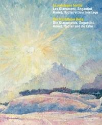 Corsin Vogel et William Saadé - La montagne fertile - Les Giacometti, Segantini, Amiet, Hodler, et leur héritage.