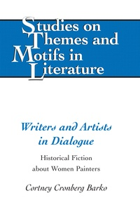 Cortney cronberg Barko - Writers and Artists in Dialogue - Historical Fiction about Women Painters.