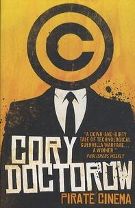 Cory Doctorow - Pirate Cinema.