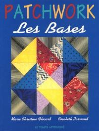 Cosabeth Parriaud et Marie-Christine Flocard - Patchwork - Les bases.