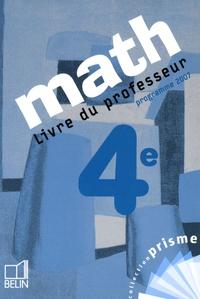 Cosette Ancel-Lepesqueur et Nadine Jacob - Math 4e - Livre du professeur, programme 2007.