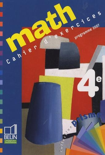 Cosette Ansel-Lepesqueur et Nadine Jacob - Maths 4e - Cahier d'exercices, programme 2007.