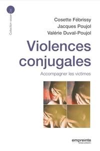 Cosette Fébrissy et Jacques Poujol - Violences conjugales - Accompagner les victimes.