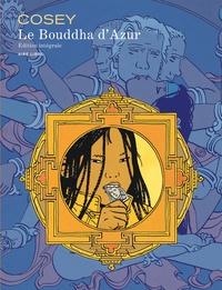 Cosey - Le Bouddha d'Azur - Edition intégrale.