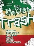 Cosimo Campa - Italien Trash.