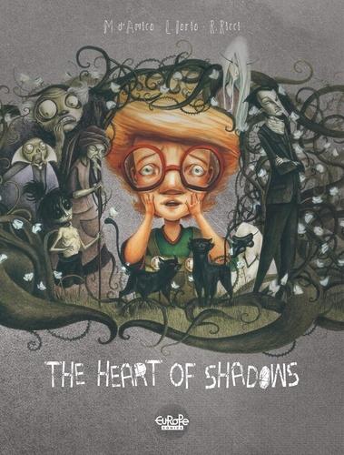 The Heart of Shadows The Heart of Shadows