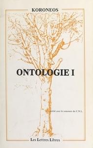 Cosmas Koronéos - Ontologie I.