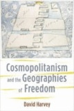 Cosmopolitanism and the Geography of Freedom.