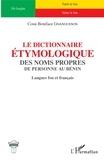 Cossi Boniface Gnanguenon - Le dictionnaire étymologique des noms propres de personne au Bénin - Langues fon et français.