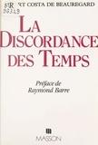 Costa De Beauregard - La Discordance des temps.