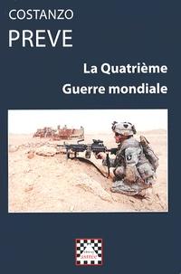 Costanzo Preve - La Quatrième Guerre mondiale.