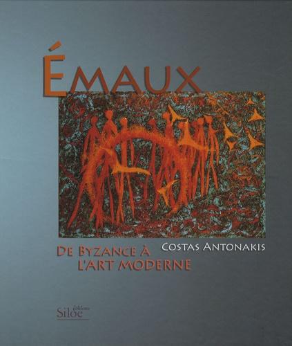 Costas Antonakis - Emaux - De Byzance à l'art moderne, édition bilingue français-grec.