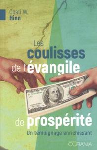 Costi Hinn - Les coulisses de l'évangile de prospérité - Un témoignage enrichissant.