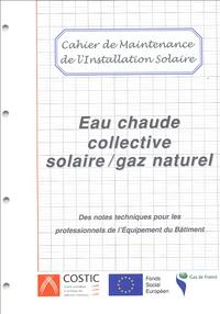 Eau chaude collective solaire / gaz naturel - Cahier de maintenance de linstallation solaire.pdf