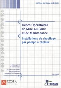 COSTIC - Fiches opératoires de mise au point et de maintenance - Installation de chauffage par pompe à chaleur. 1 Cédérom