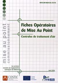 COSTIC - Fiches opératoires de mise au point - Centrales de traitement d'air. 1 Cédérom
