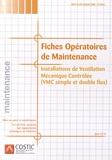 COSTIC - Fiches opératoires de mise au point - Installations de Ventilation Mécanique Contrôlée (VMC simple et double flux). 1 Cédérom