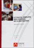 COSTIC - Le calcul simplifié des charges de climatisation - Méthode COSTIC.