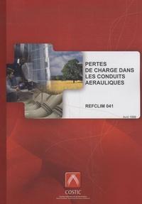 COSTIC - Pertes de charge dans les conduits aérauliques - REFCLIM 041.
