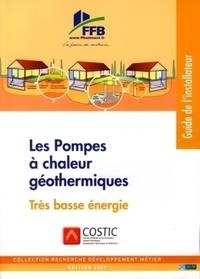 COSTIC - Pompes à chaleur géothermiques - Préconisations de mise en oeuvre.