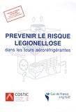 COSTIC - Prévenir le risque légionellose dans les tours aéroréfrigérantes.