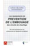 COSTIC - Prévention de l'embouage - Des circuits de chauffage.