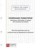 COSTIC - Ramonage fumisterie - Technique d'entretien et tubage des conduits de fumée.