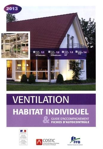 COSTIC - Ventilation habitat individuel - Guide d'accompagnement & fiches d'autocontrôle.