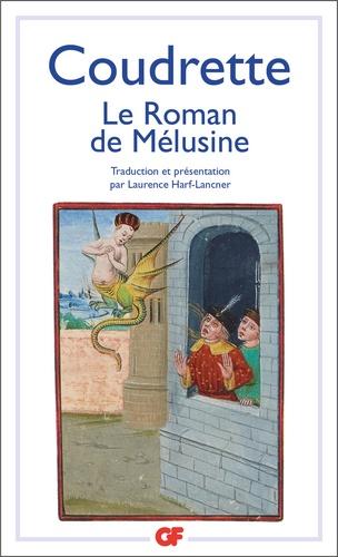 Coudrette - Le roman de Mélusine.