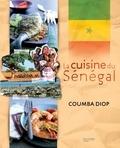 Philippe Vaurès et Coumba Diop - La cuisine du Sénégal.