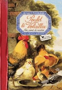 Poulet & Volailles - Mon carnet de recettes.pdf