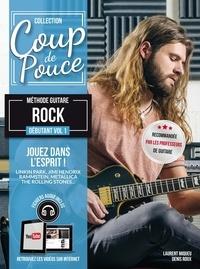 Denis Roux et Laurent Miqueu - Méthode Guitare rock - Volume 1.