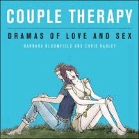 Couple Therapy - Dramas of Love and Sex.