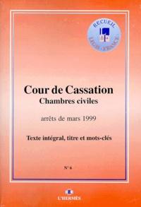 Histoiresdenlire.be ARRETS DES CHAMBRES CIVILES DE LA COUR DE CASSATION MARS 1999 Image