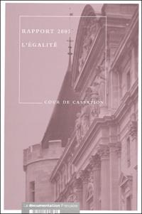 Cour de cassation - Rapport de la Cour de cassation 2003 - L'égalité.